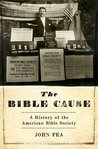 The Bible Cause: ...