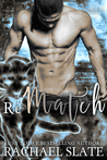 Rematch (Chinese Zodiac Romance, #2)