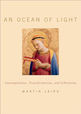 An Ocean of Light: Contemplation, Transformation, and Liberation