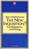 The New Inquisition?: Schillebeeckx And Kung