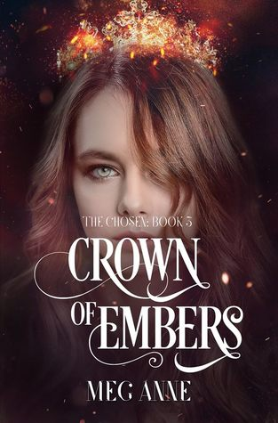 Crown of Embers (The Chosen #3)
