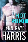 Hot Shot (Hostile Operations Team, #5)