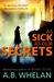 As Sick as Our Secrets by A.B. Whelan