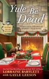 Yule Be Dead (Victoria Square, #5)