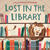 Lost in the Library by Josh Funk