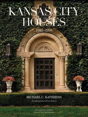 Kansas City Houses: 1885-1938