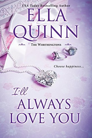 I'll Always Love You (The Worthingtons, #5.5)