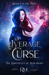 An Average Curse (The Chronicles of Hawthorn #1)