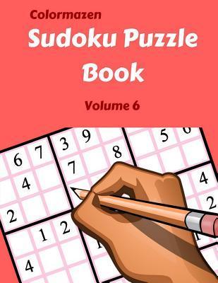 Sudoku Puzzle Book Volume 6: 200 Puzzles