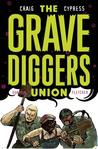 The Gravediggers Union, Vol. 2