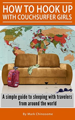 How to hook up with Couchsurfer girls: A simple guide to sleeping with travelers from around the world