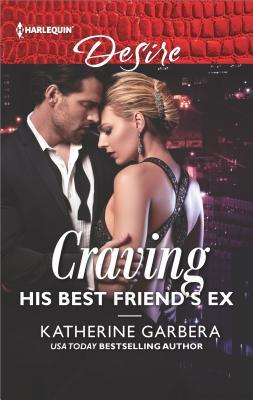 Craving His Best Friend's Ex (The Wild Caruthers Bachelors, #3)