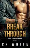 Break Through (The District Line #2)