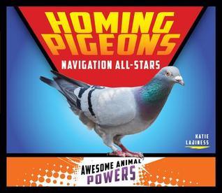 Homing Pigeons: Navigation All-Stars