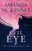 Evil Eye (Black Rose Mystery #4)