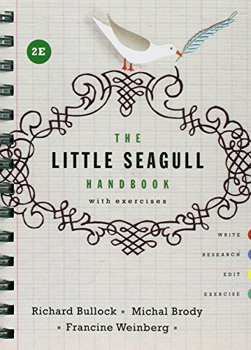 The Little Seagull Handbook with Exercises and A Field Guide to MLA Style 2016 Update