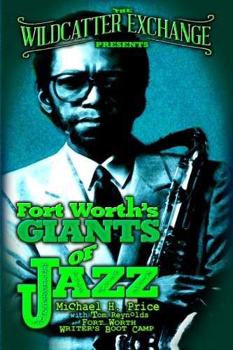The Wildcatter Exchange Presents Fort Worth's Giants of Jazz