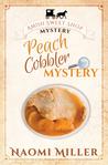 Peach Cobbler Mystery (Amish Sweet Shop Mystery, #6)