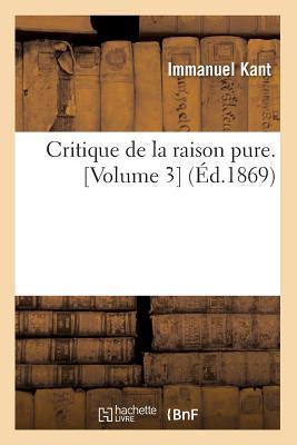 Critique de La Raison Pure, Vol 3