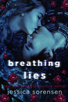 Breathing Lies (Breathing Undead Series, #1)