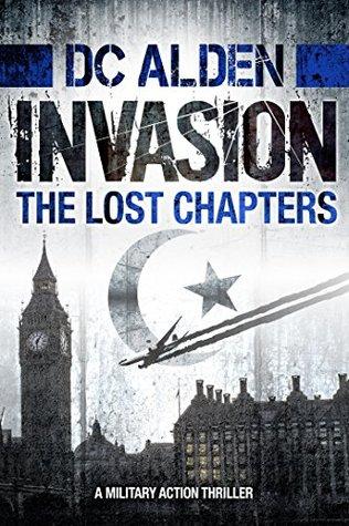 Invasion: The Lost Chapters par D.C. Alden