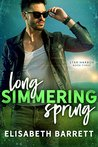 Long Simmering Spring (Star Harbor Book 3)