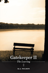Gatekeeper II - The Leaving (Gatekeeper Trilogy, #2)