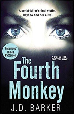 The Fourth Monkey (4MK Thriller, #1) par J.D. Barker