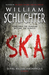 SKA by William Schlichter
