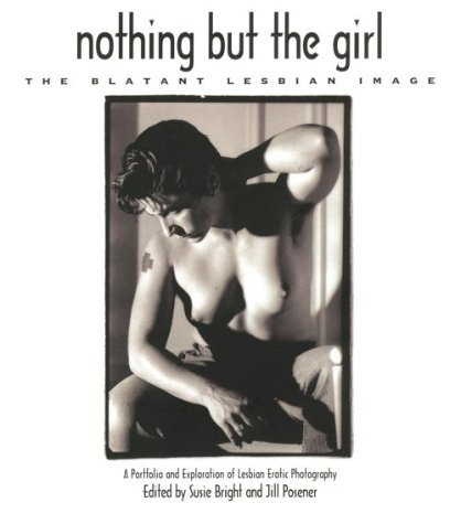 Nothing but the Girl: The Blatant Lesbian Image
