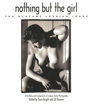 Nothing but the Girl by Susie Bright
