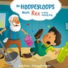 Mr. Hoopeyloops meets Rex, A Very Clumsy Boy (Explore Artists #3)