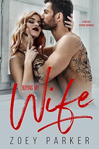 Buying My Wife: A Bad Boy Hitman Romance