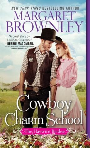 Cowboy Charm School (Haywire Brides, #1)