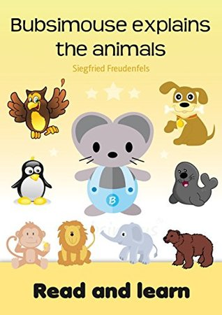 Bubsimouse explains the animals: Read and learn - Free children's books