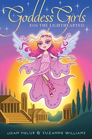 Eos the Lighthearted (Goddess Girls Book 24)