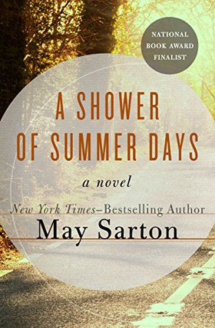 A Shower of Summer Days by May Sarton