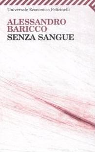 Senza sangue by Alessandro Baricco