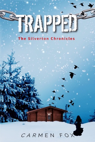 Trapped (The Silverton Chronicles #0.5)