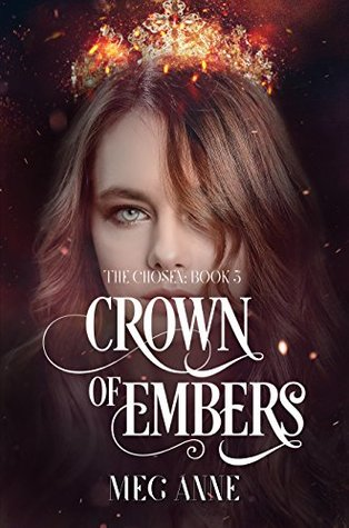 Crown of Embers (The Chosen Book 3)
