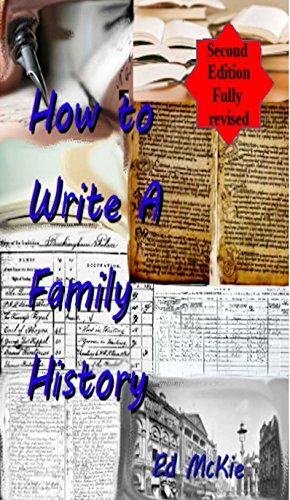 How to write a family history: And why you should