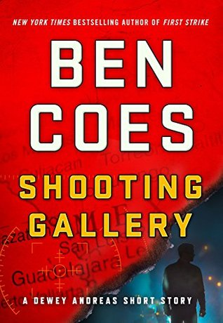 Shooting Gallery (Dewey Andreas, #7.5)