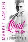 Quid Pro Quo (Market Garden #1)