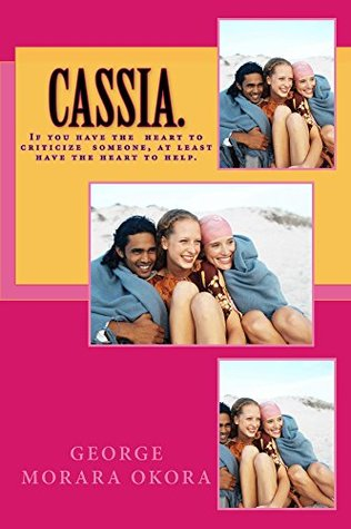 CASSIA. Beautiful lies. How people can make the best out of seemingly overwhelming odds.