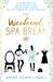 The Weekend Spa Break by Anne John-Ligali