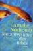 Métaphysique des tubes by Amélie Nothomb