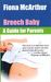 Breech Baby: A Guide for Parents