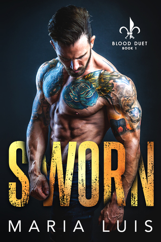 Sworn (Blood Duet, #1)