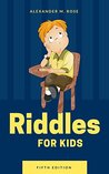 Riddles For Kids: Fun For All There Family