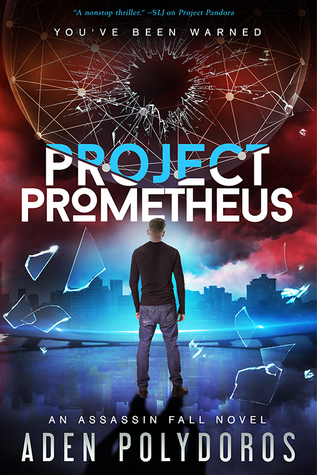 Project Prometheus (Assassin Fall, #2)